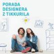 Tikkurila organizuje ogólnopolski cykl spotkań z designerami